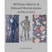 William Morris and Edward Burne-Jones by Caroline Arscott