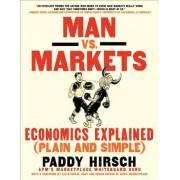 Man vs. Markets by Paddy Hirsch
