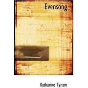 Evensong by Katharine Tynam