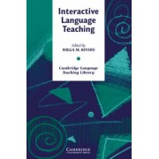 Interactive Language Teaching by Wilga M. Rivers