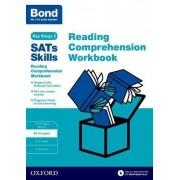 Bond Sats Skills: Reading Comprehension Workbook 10-11 Years: 10-11 years by Christine Jenkins