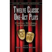 Twelve Classic One-Act Plays by Mary Carolyn Waldrep