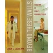 Beyond These Walls by Linda C. Lederman