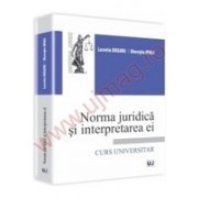 Norma juridica si interpretarea ei Curs universitar