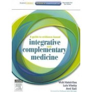 A Guide to Evidence-based Integrative and Complementary Medicine by Vicki Kotsirilos