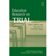 Education Research on Trial by Pamela B. Walters