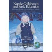 Nordic Childhoods and Early Education by Johanna Einarsdottir