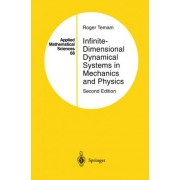 Infinite Dimensional Dynamical Systems in Mechanics and Physics: v. 68 by Roger Temam
