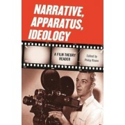 Narrative, Apparatus, Ideology by Philip Rosen