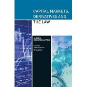 Capital Markets, Derivatives and the Law by Alan N. Rechtschaffen