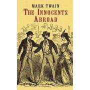 The Innocents Abroad (Phony Thrift) by Mark Twain