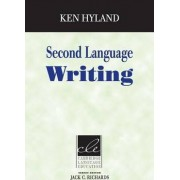 Second Language Writing by Ken Hyland
