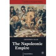 The Napoleonic Empire by Geoffrey Ellis