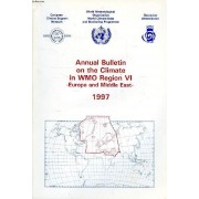 Annual Bulletin On The Climate In Wmo Region Vi, Europe And Middle-East, 1997
