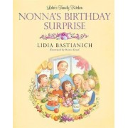 Lidia's Family Kitchen: Nonna's Birthday Surprise by Lidia Bastianich