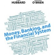 Money, Banking, and the Financial System by R. Glenn Hubbard