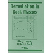 Remediation in Rock Masses by Hilary I. Inyang