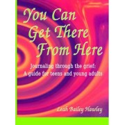 You Can Get There from Here by Leah Hawley