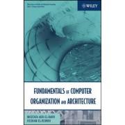 Fundamentals of Computer Organization and Architecture by Mostafa Abd-El-Barr