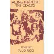 Falling Through The Cracks by Julio Ricci