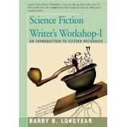 Science Fiction Writer's Workshop-I by Barry Longyear