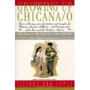 Growing Up Chicana O by Jr Bill Adler Jr