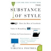 The Substance of Style by Virginia Postrel