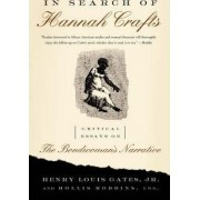 In Search of Hannah Crafts by Henry Louis Gates