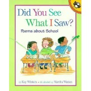Did You See What I Saw? by Kay Winters