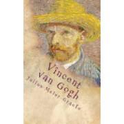 Vincent Van Gogh: Der Roman Eines Gottsuchers