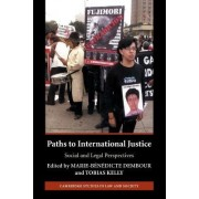 Paths to International Justice by Marie-Benedicte Dembour