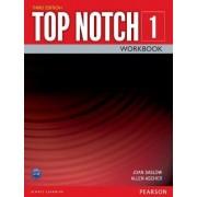 Top Notch 1 Workbook by Joan M. Saslow