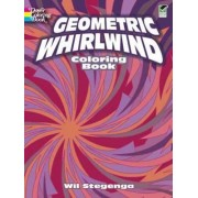 Geometric Whirlwind Coloring Book by Wil Stegenga