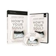 How's Your Soul? Study Guide With DVD: Why Everything That Matters Starts With The Inside You by Judah Smith