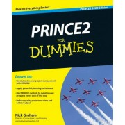 Prince2 for Dummies, 2009 Edition by Nick Graham