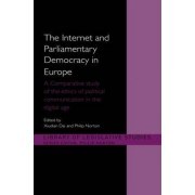 The Internet and Parliamentary Democracy in Europe by Xiudian Dai
