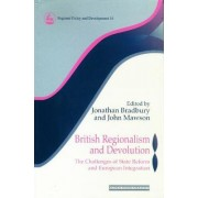 British Regionalism and Devolution by Jonathan Bradbury