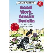 Good Work Amelia Bedilia by Peggy Parish