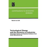 Technological Change and the Dynamics of Industries by Machiel Van Dijk
