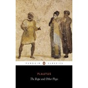 The Rope and Other Plays by Titus Maccius Plautus