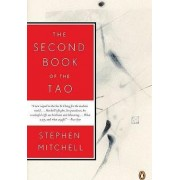 The Second Book of the Tao by Reader in Classics Stephen Mitchell