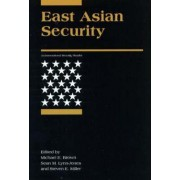 East Asian Security by Michael E. Brown