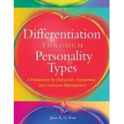 Differentiation Through Personality Types by Jane A. G. Kise