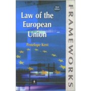 The Law of the European Union by Penelope Kent