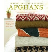 Comfort Knitting and Crochet: Afghans by Norah Gaughan