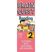 Brain Quest Grade 2 Reading by Bonnie Dill