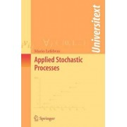 Applied Stochastic Processes by Mario Lefebvre