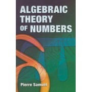 Algebraic Theory of Numbers by Pierre Samuel