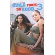 Girls from Da Hood: No. 3 by KaShamba Williams