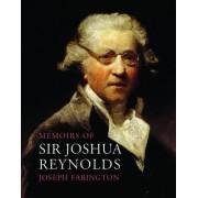 Memoirs of Sir Joshua Reynolds by Joseph Farington